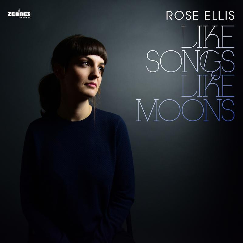Like Songs Like Moons Rose Ellis